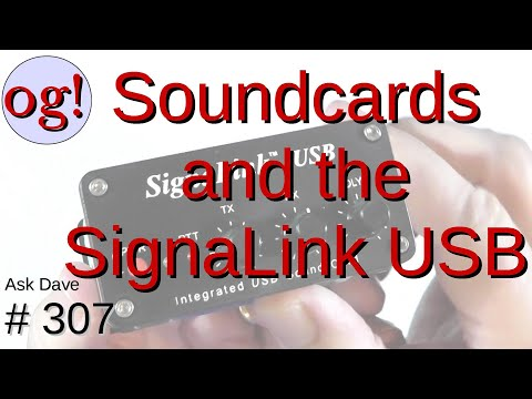 Soundcards and the SignaLink USB (#307)