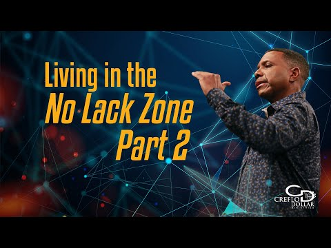 Living In the No Lack Zone Pt. 2 - Episode 3
