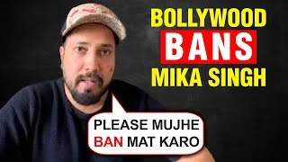 Mika Singh APOLOGISES After Being Banned From The Bollywood Film Industry