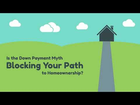 Is the Down Payment Myth Blocking Your Path to Homeownership