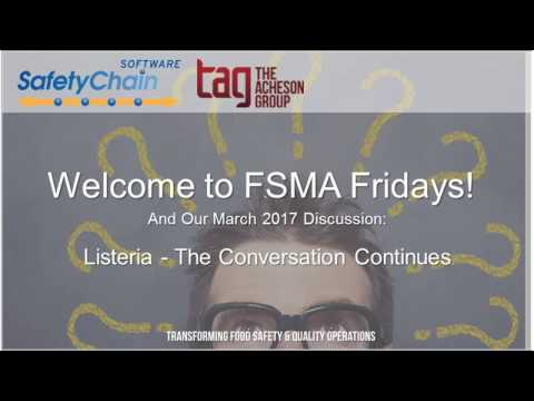 FSMA Fridays March 2017: Listeria - The Conversation Continues