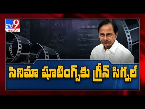 Permissions to film shootings, cinema halls in phased manner: CM KCR - TV9
