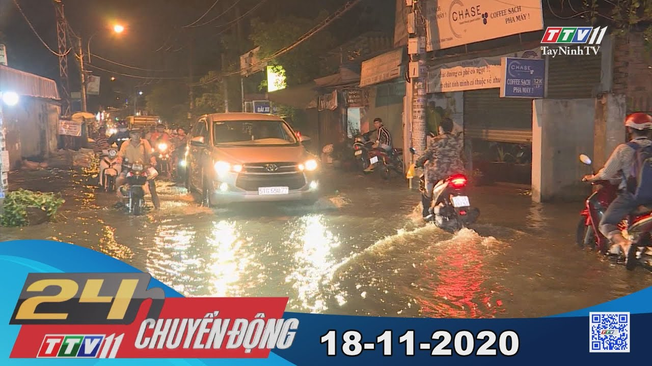 24h Chuyển động 18-11-2020 | Tin tức hôm nay | TayNinhTV