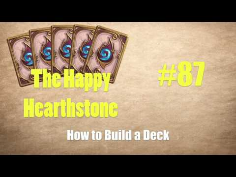 The Happy Hearthstone #87 - How to Build a Deck