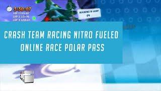 Crash Team Racing Nitro Fueled Online Race Polar Pass