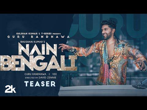 Song Teaser: Nain Bengali   Guru Randhawa   Vee   David Zennie   Bhushan K   Releasing 14 July