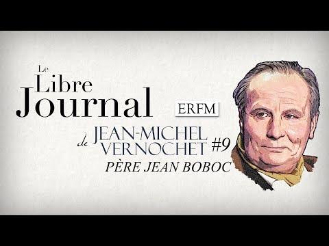 Le Libre Journal de Jean-Michel Vernochet N°9 : Père Jean Boboc (22 février 2018) Nouvel Ordre Mondial, Nouvel Ordre Mondial Actualit�, Nouvel Ordre Mondial illuminati