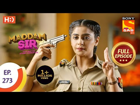 Maddam sir - Ep 273 - Full Episode - 12th August, 2021
