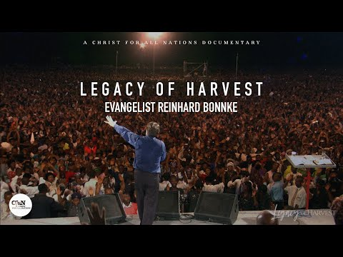 VIDEO: Legacy of Harvest - Evangelist Reinhard Bonnke