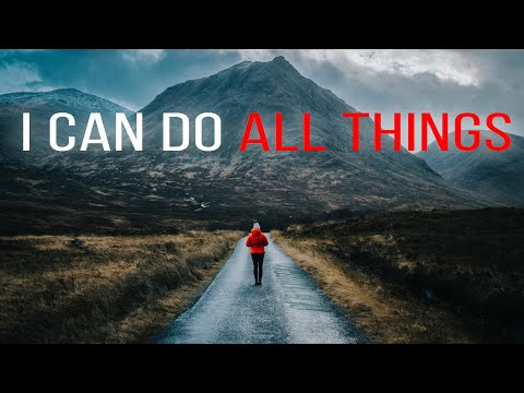 I Can Do All This Through Him Who Gives Me Strength Philippians 4:13