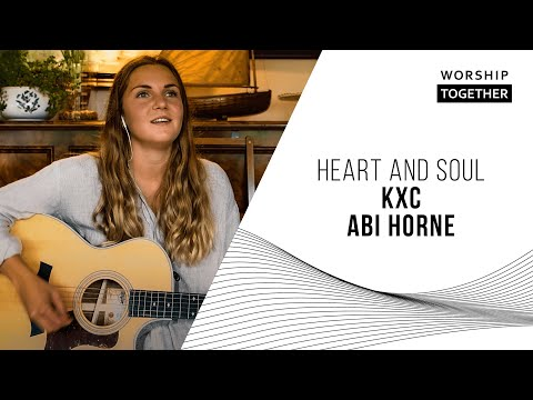 Heart and Soul // KXC, Abi Horne // New Song Cafe