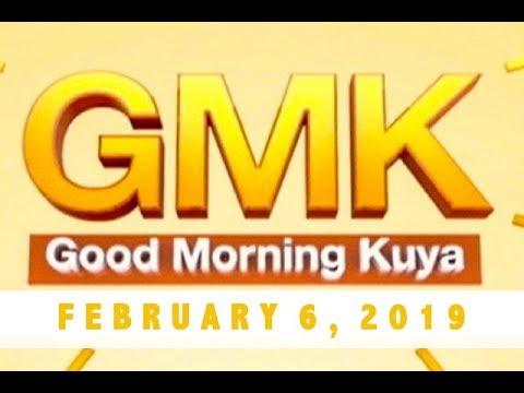 Good Morning Kuya (February 6, 2019)