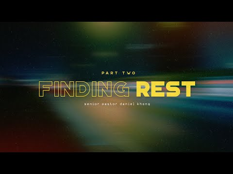 English Service  Finding Rest (Part 2)