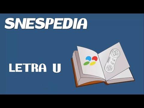 SNESpedia: Letra U