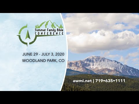 Summer Family Bible Conference 2020