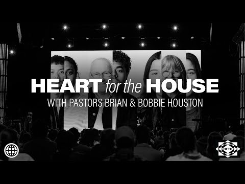 Heart for the House 2021 with Brian & Bobbie Houston