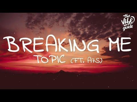 Topic - Breaking Me (Lyrics) ft. A7S - UCxH0sQJKG6Aq9-vFIPnDZ2A
