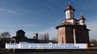 Icoana Maicii Domnului de la Letca Noua a fost adusa la noua Catedrala Episcopala