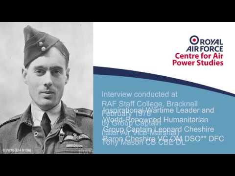 Group Captain Leonard Cheshire interview