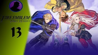 Let's Play Fire Emblem: Three Houses - Part 13 - Must Have Patience!