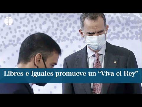 """Libres e Iguales promueve un """"Viva el Rey"""" entre personalidades de todo signo"""