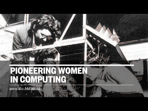 The Andrew and Kathleen Booth Lecture 2017: Pioneering Women in Computing