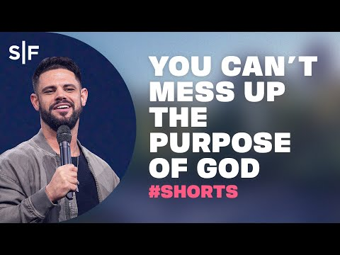You Can't Mess Up The Purpose Of God #Shorts  Steven Furtick