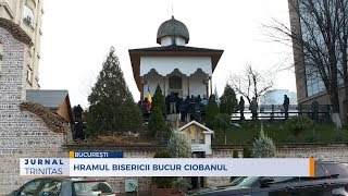 Hramul Bisericii Bucur Ciobanul