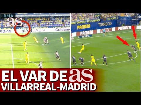 EL VAR DE AS | Las polémicas del Villarreal-Real Madrid | Diario AS