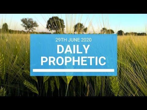 Daily Prophetic 29 June 2020 1 of 7