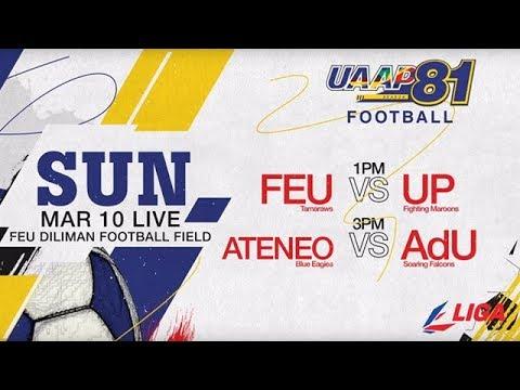 UAAP 81 MF: FEU vs. UP & ADMU vs. AdU - March 10, 2019 | Live on Liga