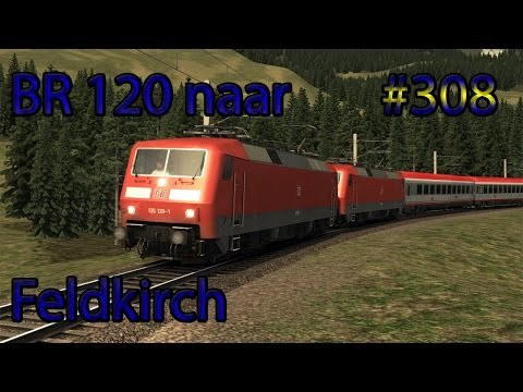 Naar Feldkirch met de BR120 - Train Simulator #308