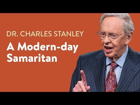 A Modern Day Samaritan  Dr. Charles Stanley