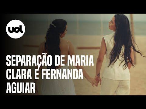 Maria Clara anuncia separação de Fernanda Aguiar seis meses após casamento