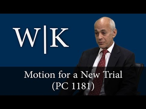 How to File a Motion for a New Trial in California (PC 1181)