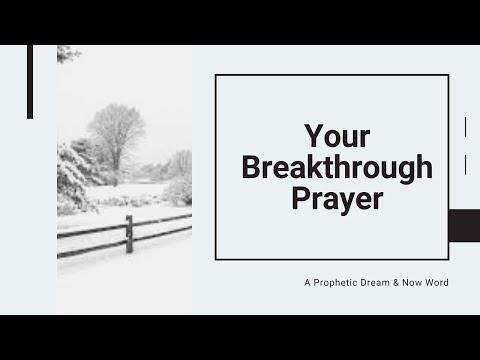 Prophetic Word: Your Breakthrough Prayer