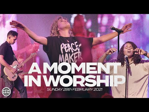 A Moment In Worship  February 28th 2021  Hillsong Church Online