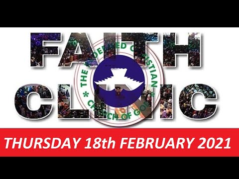 RCCG FEBRUARY 18th 2021 FAITH CLINIC