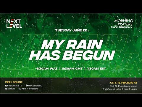 Next Level Prayers  My Rain Has Begun  Pst Bolaji Idowu & Dare Justified  22nd June 2021