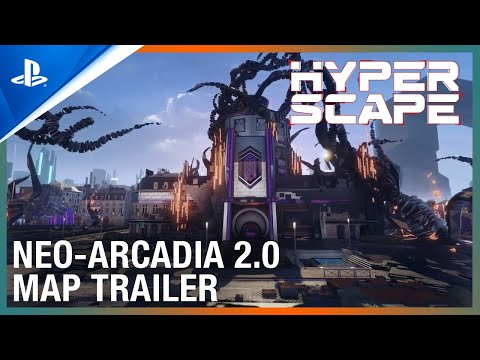 Hyper Scape - Neo-Arcadia 2.0 Revamped Map Trailer | PS4
