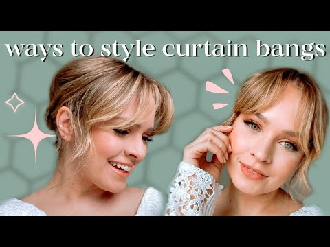 ALL the ways to style CURTAIN BANGS – Kayley Melissa