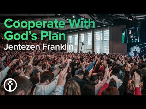 Cooperate With God's Plan  Jentezen Franklin