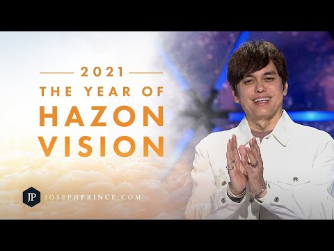 2021The Year Of Hazon Vision  Joseph Prince