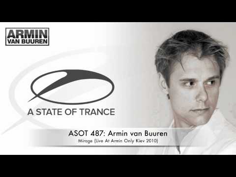 ASOT 487: Armin van Buuren - Mirage (Live at Armin Only Kiev 2010) - UCGZXYc32ri4D0gSLPf2pZXQ
