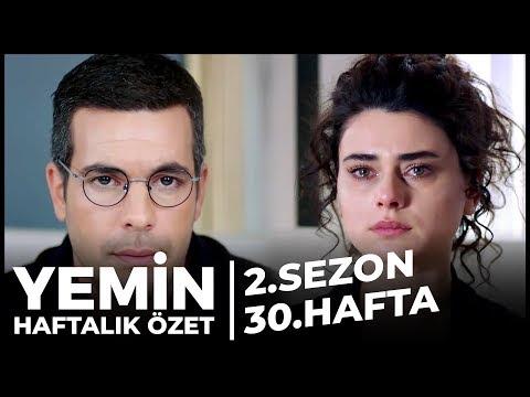 Yemin 2. Sezon 30. Hafta Özeti | İnatçı Aşıklar