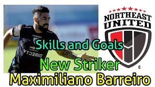 NorthEast United FC New Signing Maximiliano Barreiro |Skills and Goals