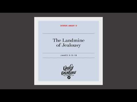The Landmine of Jealousy - Daily Devotion