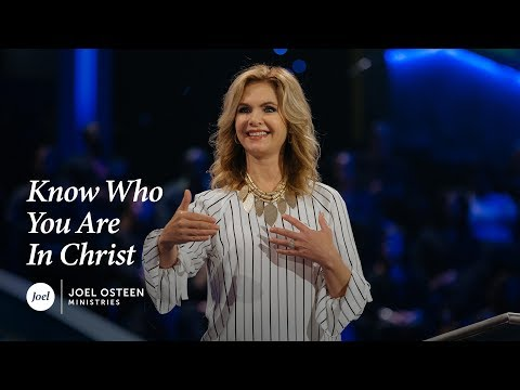Victoria Osteen - Know Who You Are in Christ