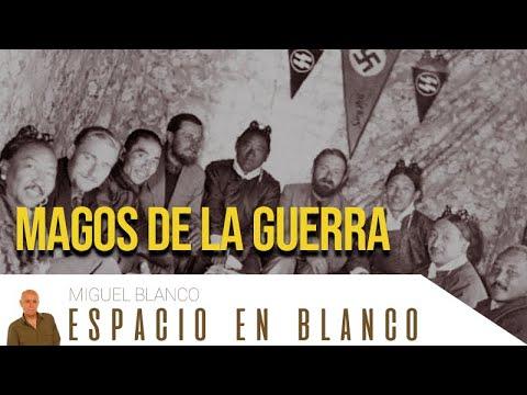 Espacio en Blanco – Los magos de la Guerra (31/05/2014)