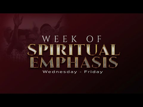 DAY 1: WEEK OF SPIRITUAL EMPHASIS - SEPTEMBER 01, 2021